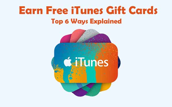 6 Working Ways To Get Free iTunes Gift Card Codes in 2019