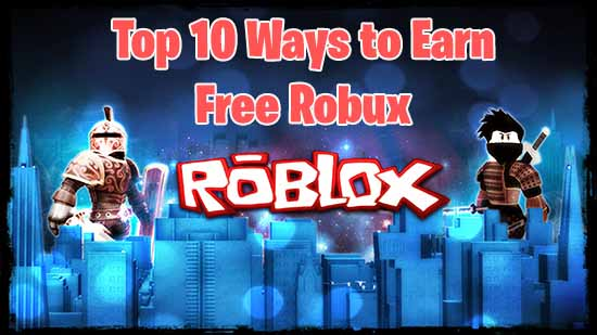 Free Robux 9 Legal Ways To Earn Robux In Roblox Smart - 10 in robux